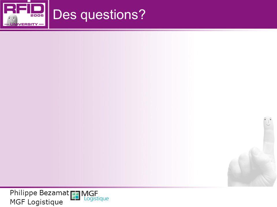 Des questions? Philippe Bezamat MGF Logistique