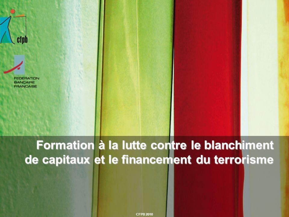 CFPB 2010 Formation à la lutte contre le blanchiment de capitaux et le financement du terrorisme