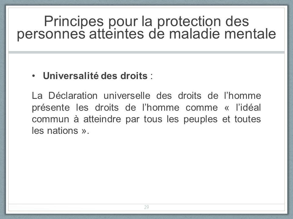 Universalité des droits : La Déclaration universelle des droits de lhomme présente les droits de lhomme comme « lidéal commun à atteindre par tous les peuples et toutes les nations ».