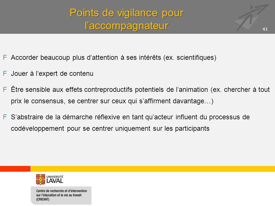 Points de vigilance pour laccompagnateur FAccorder beaucoup plus dattention à ses intérêts (ex.