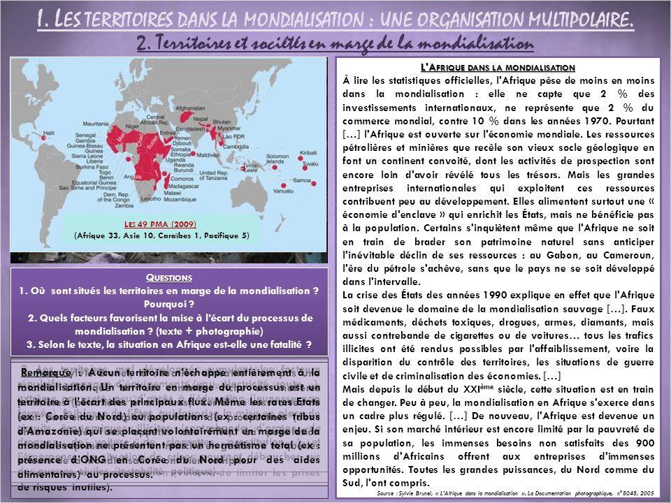 I. L ES TERRITOIRES DANS LA MONDIALISATION : UNE ORGANISATION MULTIPOLAIRE. 2. Territoires et sociétés en marge de la mondialisation L'A FRIQUE DANS L