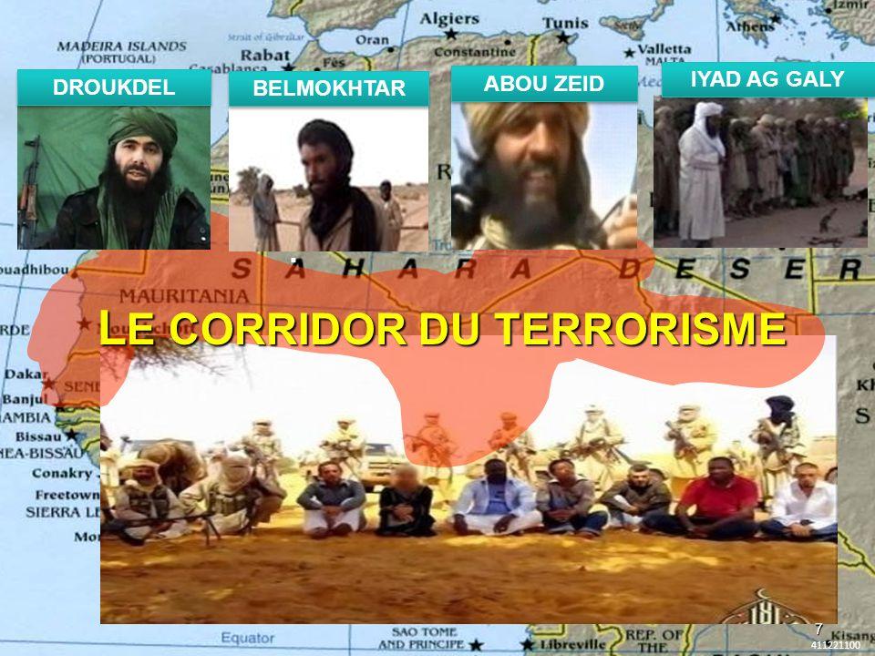 . L E CORRIDOR DU TERRORISME 411221100 7 DROUKDEL ABOU ZEID BELMOKHTAR IYAD AG GALY