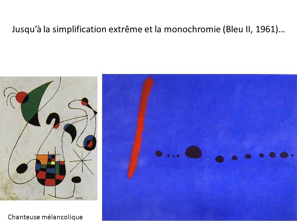 Jusquà la simplification extrême et la monochromie (Bleu II, 1961)… Chanteuse mélancolique