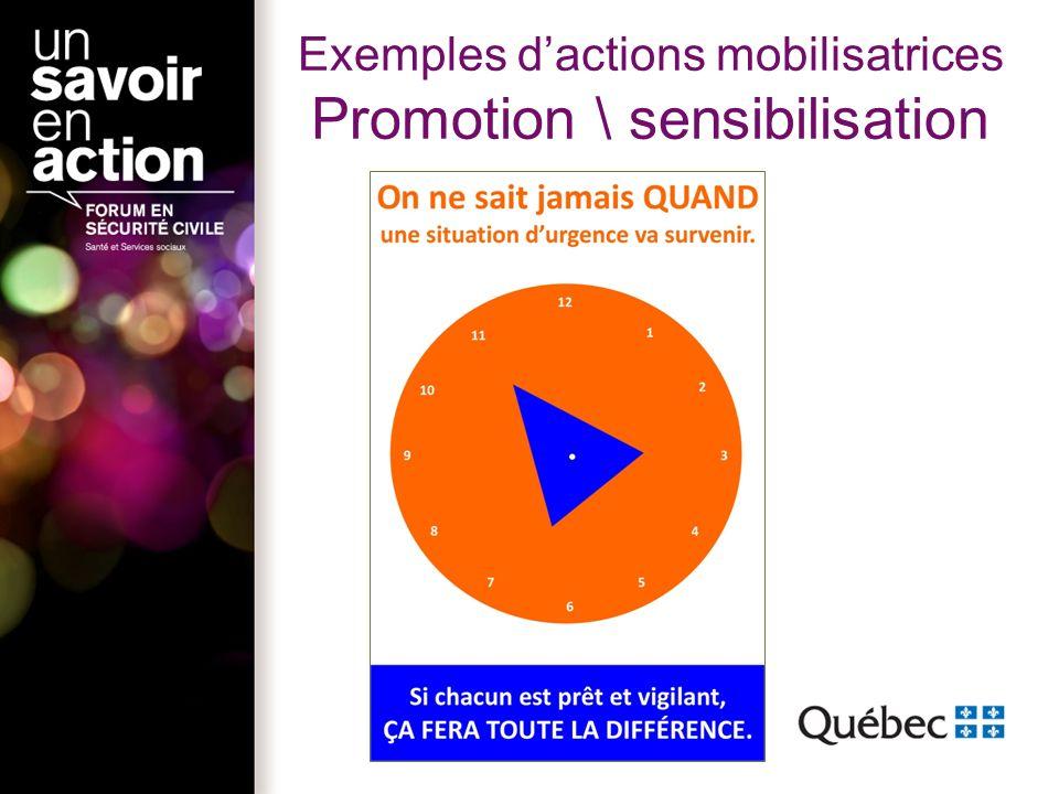 Exemples dactions mobilisatrices Promotion \ sensibilisation