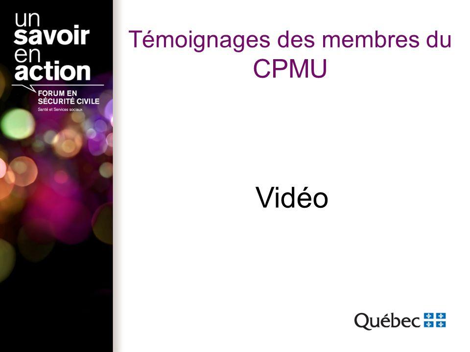 Témoignages des membres du CPMU Vidéo