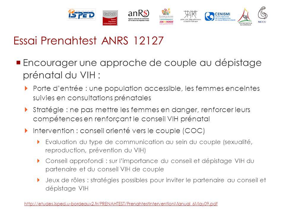 Essai Prenahtest ANRS 12127 Encourager une approche de couple au dépistage prénatal du VIH : Porte dentrée : une population accessible, les femmes enc
