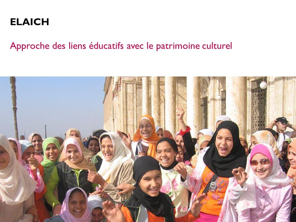 ELAICH Approche des liens éducatifs avec le patrimoine culturel