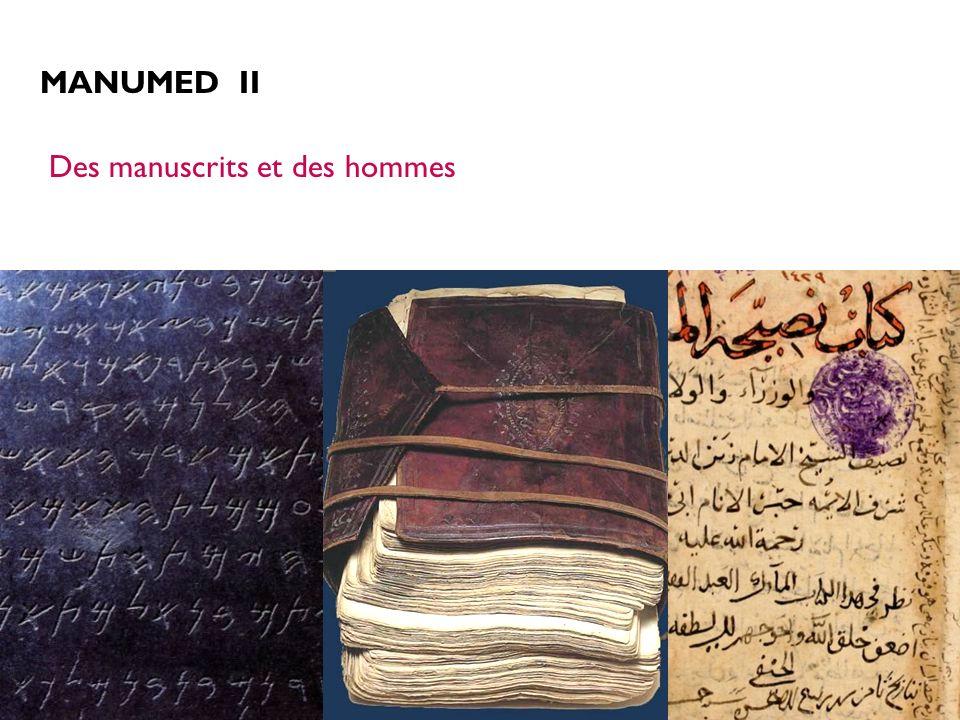 MANUMED II Des manuscrits et des hommes