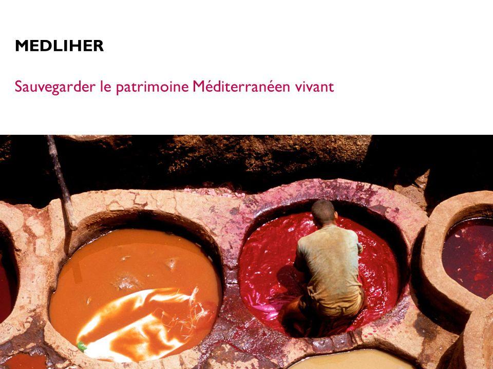 MEDLIHER Sauvegarder le patrimoine Méditerranéen vivant