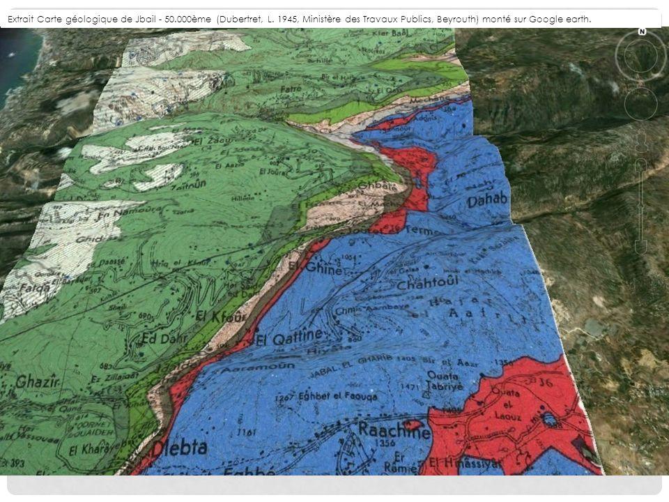 Extrait Carte géologique de Jbail - 50.000ème (Dubertret, L. 1945, Ministère des Travaux Publics, Beyrouth) monté sur Google earth.