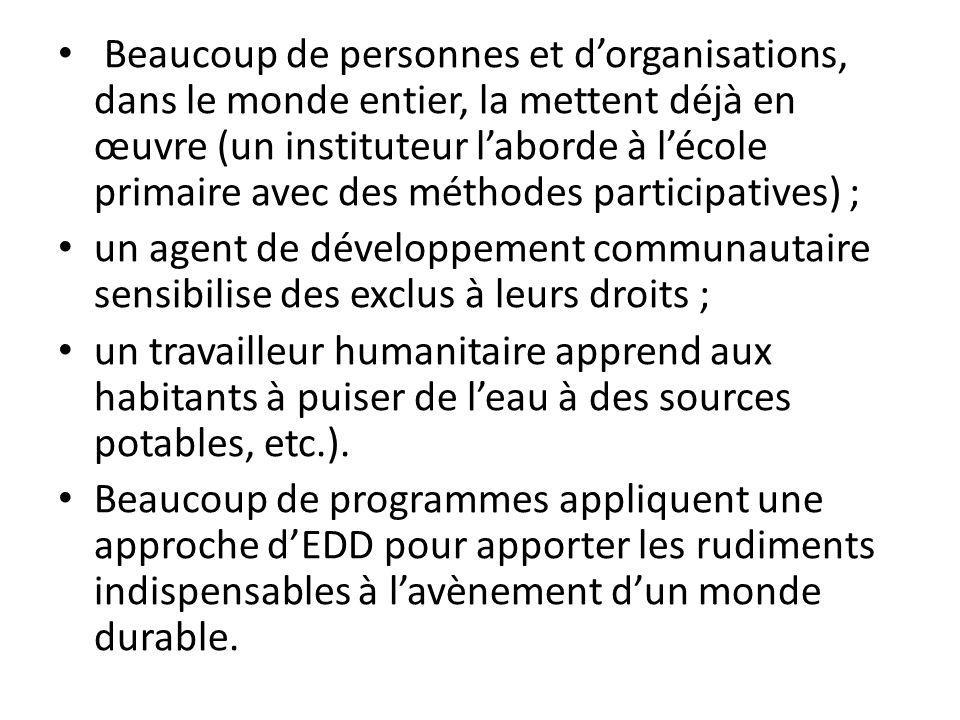Les spécialistes de léducation environnementale ont été les premiers à soutenir lEDD.