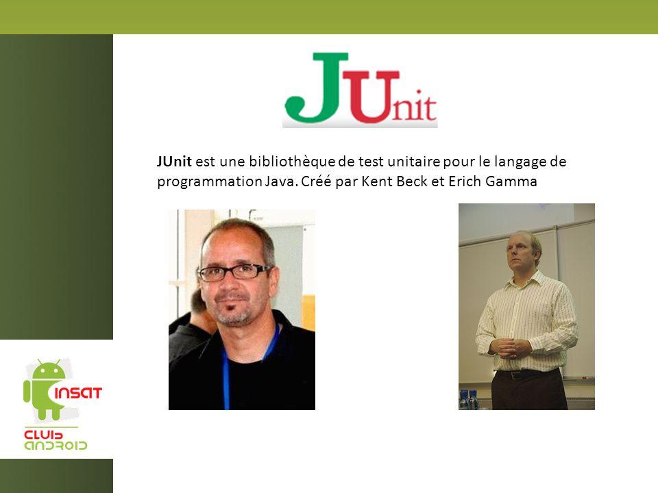 JUnit est une bibliothèque de test unitaire pour le langage de programmation Java. Créé par Kent Beck et Erich Gamma