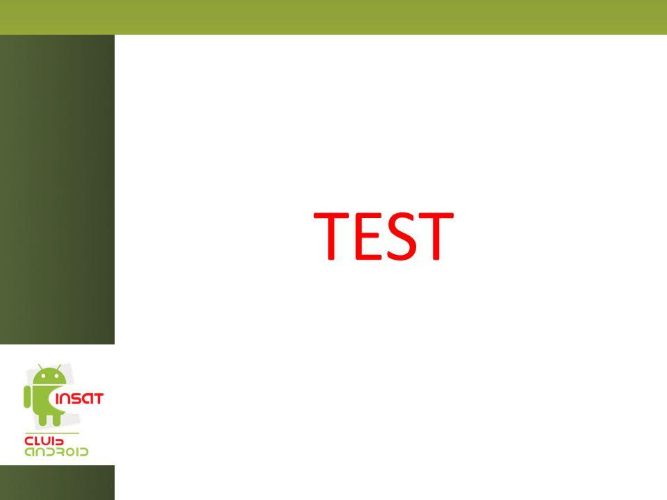 Les tests répondent aux questions suivantes Est-ce que ça marche comme prévu.