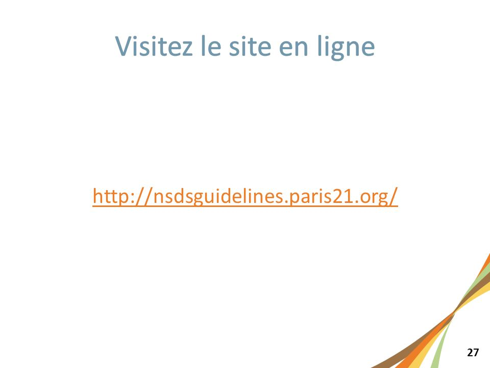 27 http://nsdsguidelines.paris21.org/