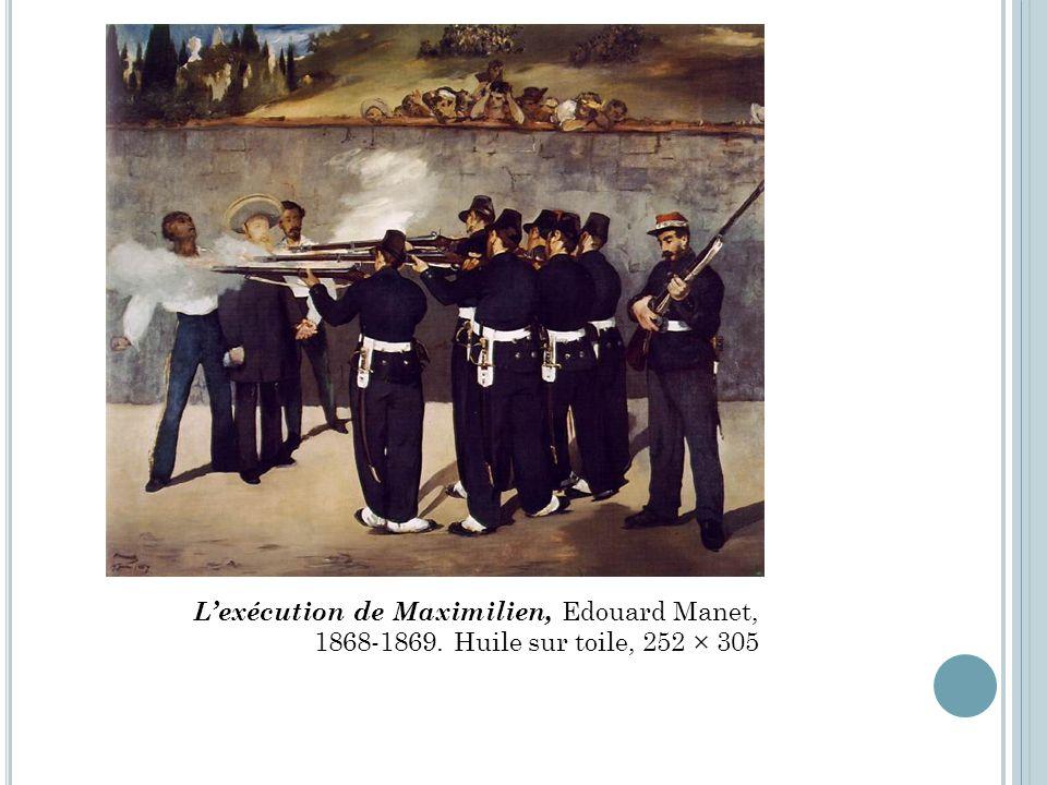 Lexécution de Maximilien, Edouard Manet, 1868-1869. Huile sur toile, 252 × 305