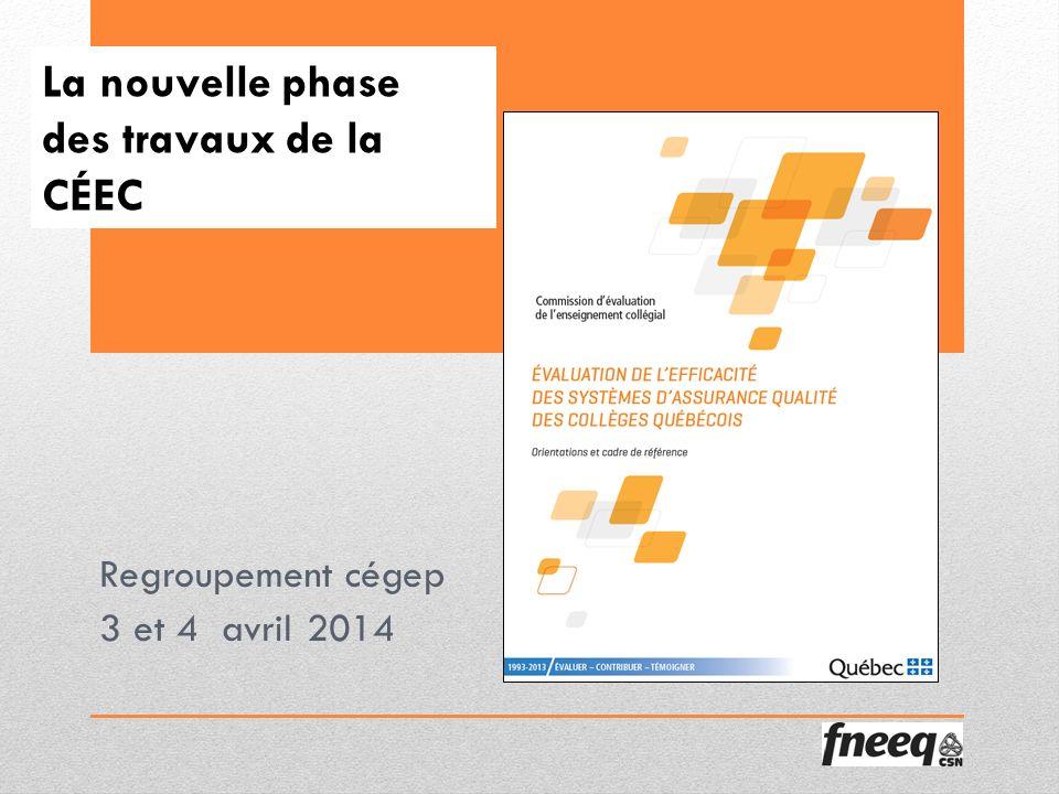 La nouvelle phase des travaux de la CÉEC Regroupement cégep 3 et 4 avril 2014
