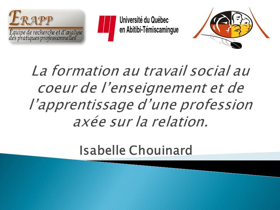Débats actuels en matière de formation en travail social; Caractéristiques spécifiques de la relation en travail social; Enjeux pour la formation initiale en travail social.