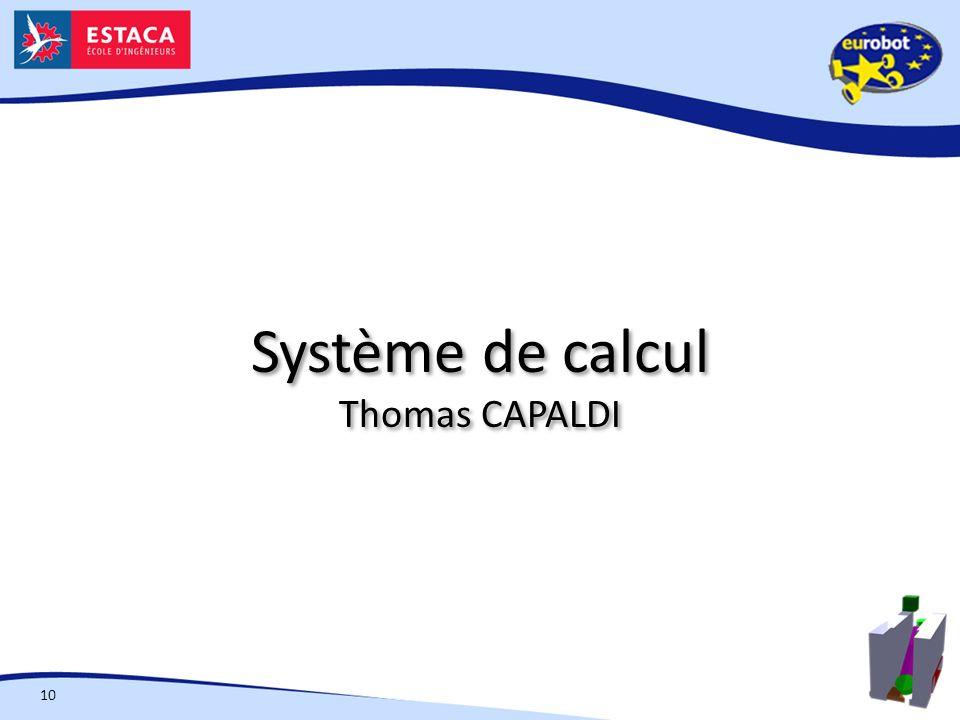 Système de calcul Thomas CAPALDI 10