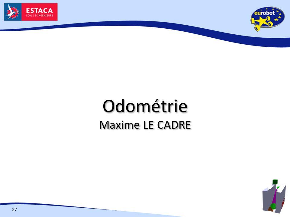 Odométrie Maxime LE CADRE 37