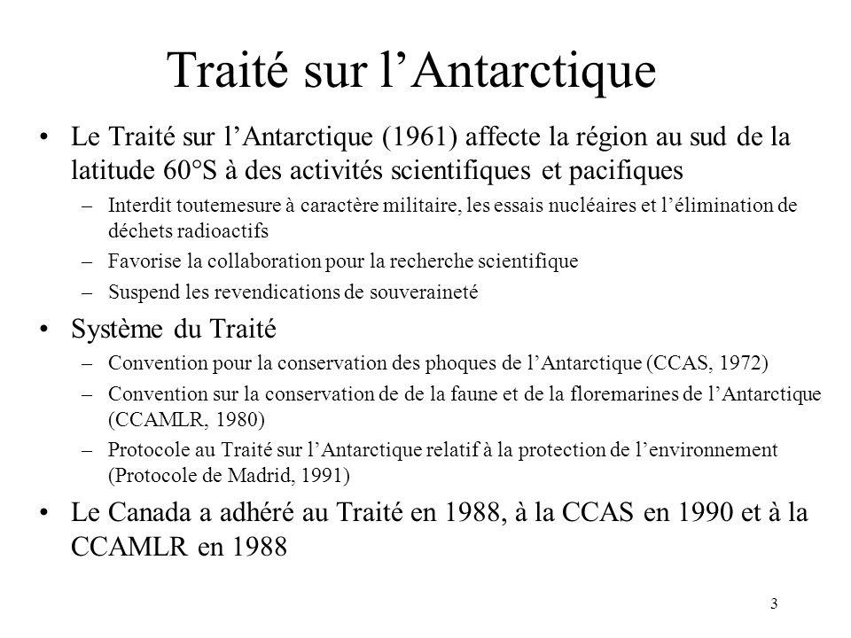 4 Protocole de Madrid Protocole au Traité sur lAntarctique relatif à la protection de lenvironnement –Entré en vigueur en 1998 et ratifié par 30 pays –Signé par le Canada en 1991, mais non ratifié Engagements –Supervision des activités des Canadiens dans lAntarctique –Activités assujetties à lévaluation environnementale –Interdictions (p.