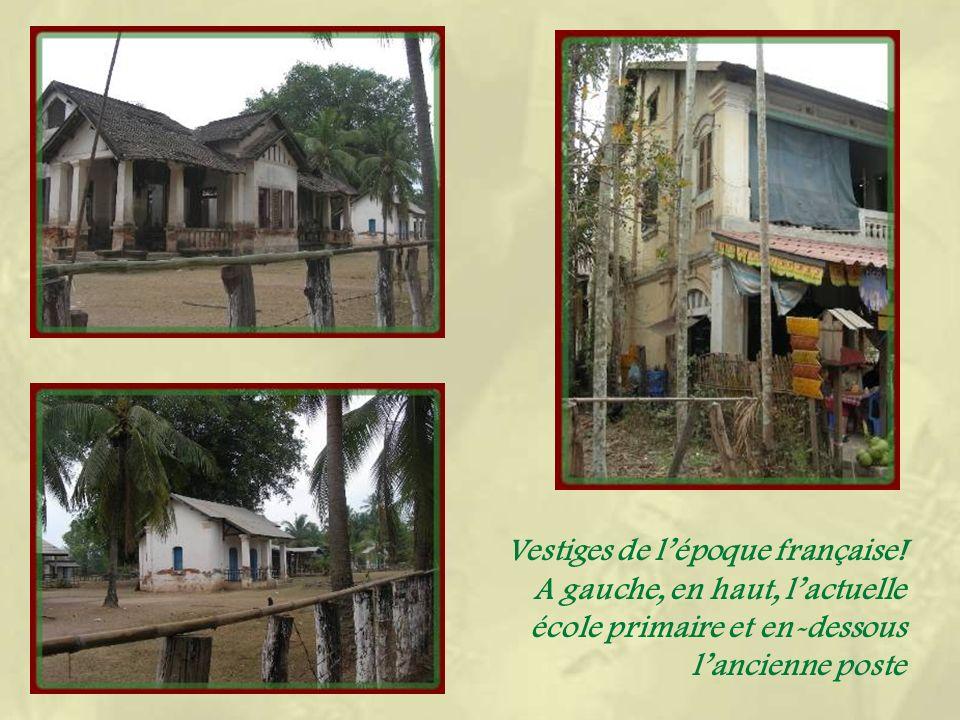 Sous le protectorat français, lîle voisine de Det et celle-ci ont servi à développer le trafic vers le Cambodge.