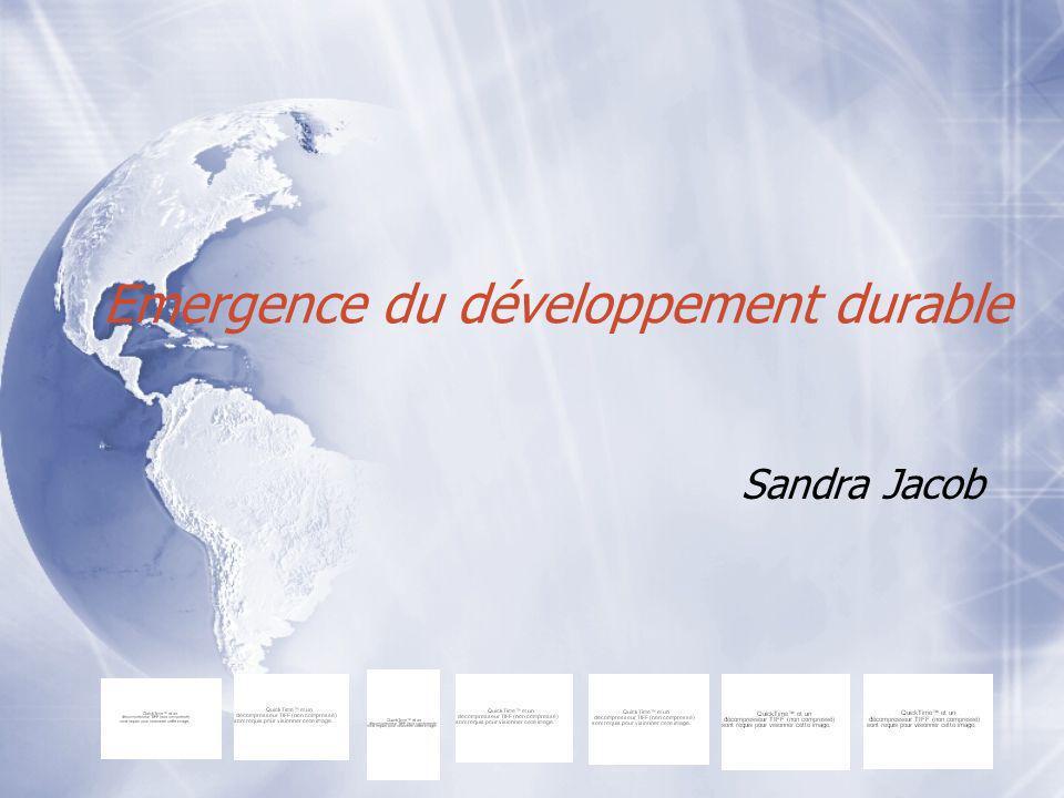 Emergence du développement durable Sandra Jacob