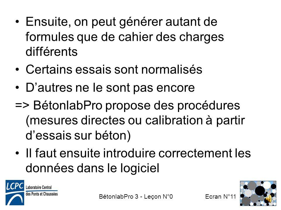 BétonlabPro 3 - Leçon N°0 Ecran N°10 Caractériser les constituants (leçons N°2 à 5) Propriétés dun béton: conditionnées par celles des constituants Av