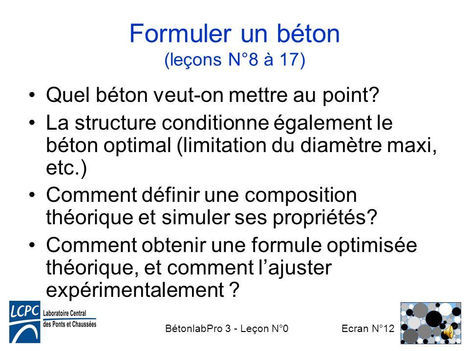 BétonlabPro 3 - Leçon N°0 Ecran N°11 Ensuite, on peut générer autant de formules que de cahier des charges différents Certains essais sont normalisés