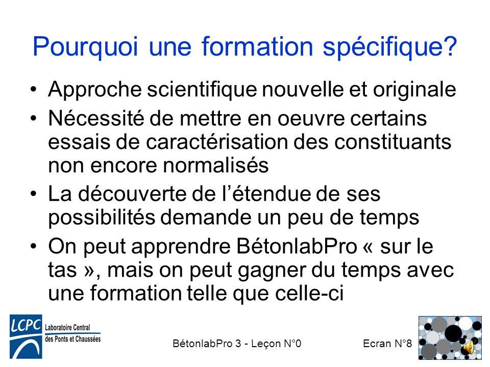 BétonlabPro 3 - Leçon N°0 Ecran N°7 Outil de compréhension du « système béton » Vise à remplacer les méthodes traditionnelles Ne dispense pas dessais