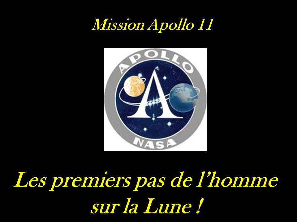 Mission Apollo 11 Les premiers pas de lhomme sur la Lune !