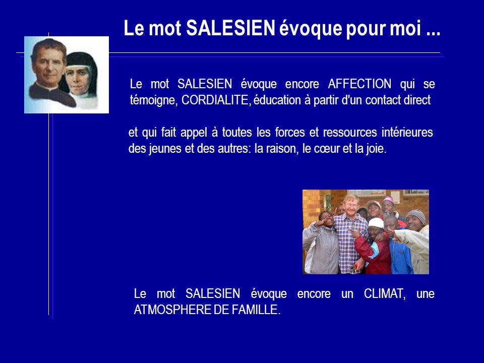 Le mot SALESIEN évoque pour moi...1.