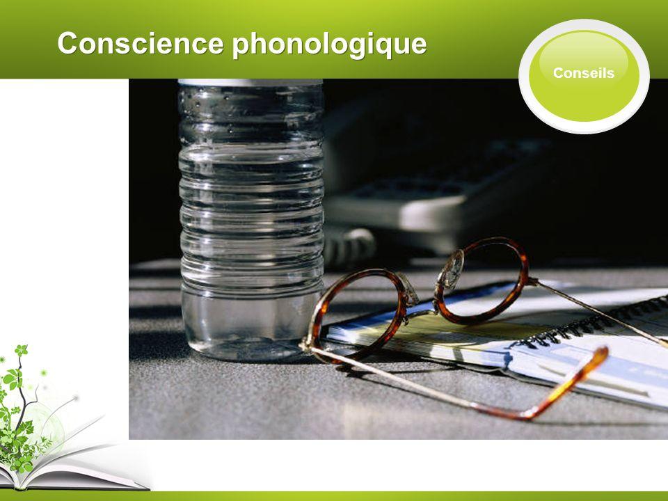 Conscience phonologique Conseils