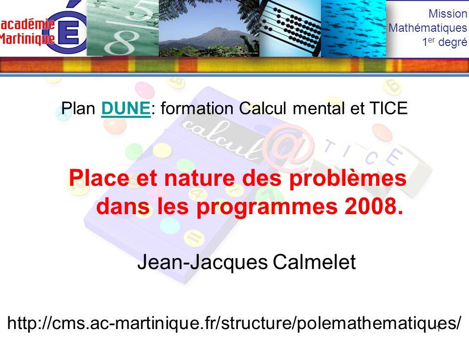 1 Place et nature des problèmes dans les programmes 2008.