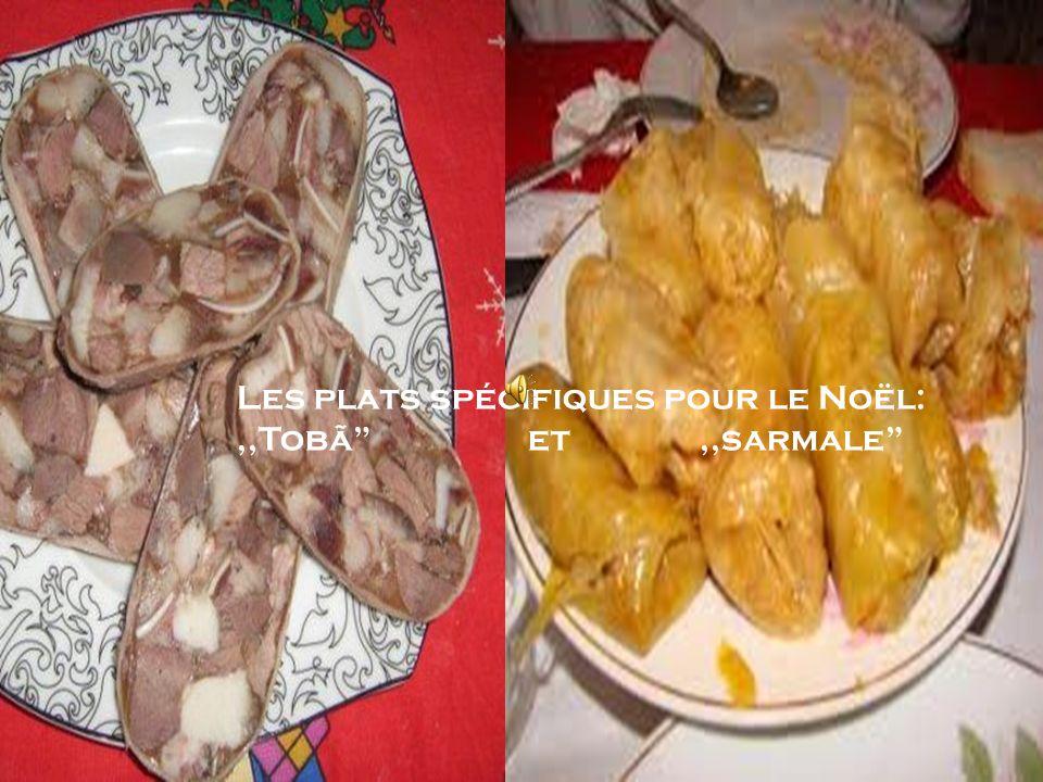 Les plats spécifiques pour le Noël:,,Tobã et,,sarmale