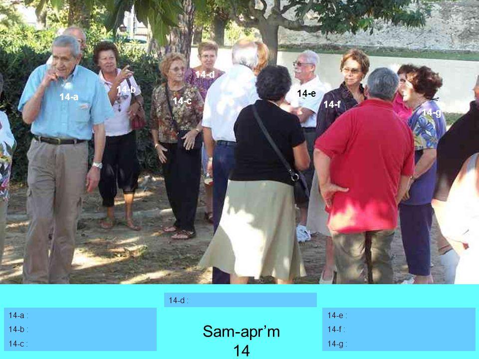 14-a : 14-b : 14-c : 14-e : 14-f : 14-g : 14-a 14-b 14-d : Sam-aprm 14 14-c 14-d 14-e 14-f 14-g