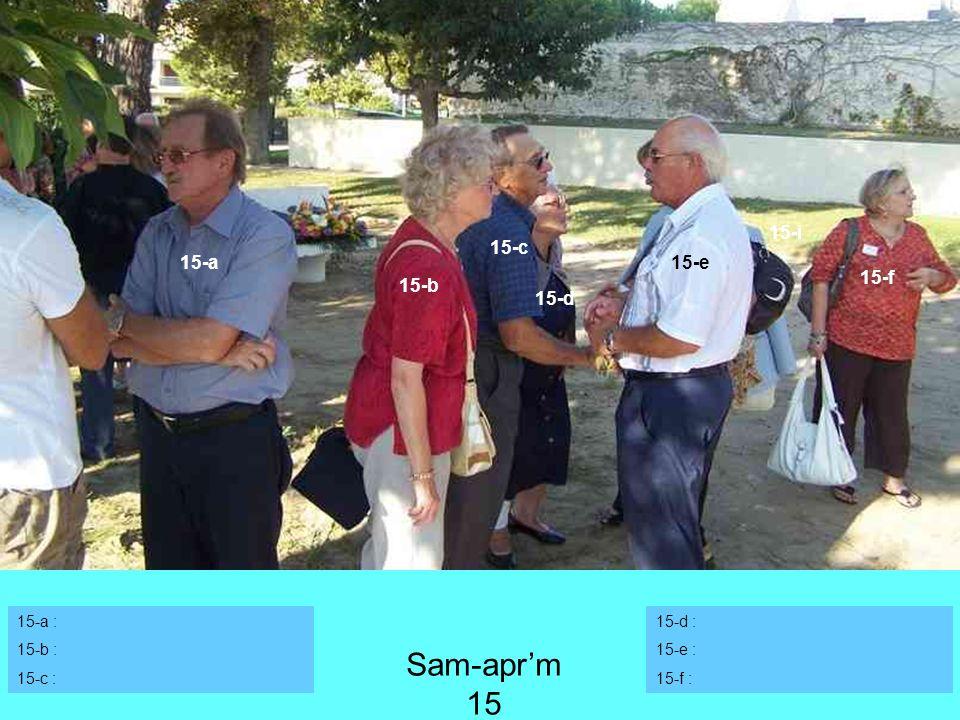 15-a : 15-b : 15-c : 15-d : 15-e : 15-f : 15-c 15-a 15-b 15-d 15-e 15-f 15-i Sam-aprm 15