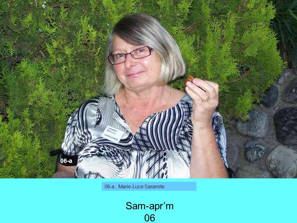06-a : Marie-Luce Saramite 06-a Sam-aprm 06