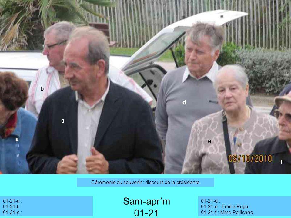 a 01-21-a : 01-21-b : 01-21-c : Sam-aprm 01-21 Cérémonie du souvenir : discours de la présidente 01-21-d : 01-21-e : Emilia Ropa 01-21-f : Mme Pellica