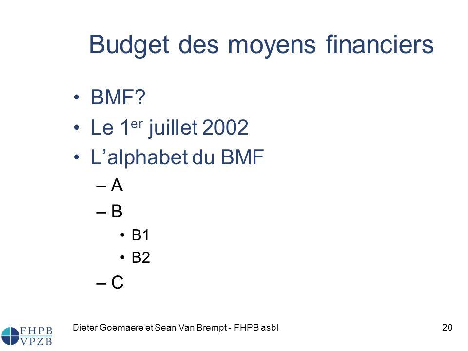 Dieter Goemaere et Sean Van Brempt - FHPB asbl20 Budget des moyens financiers BMF.