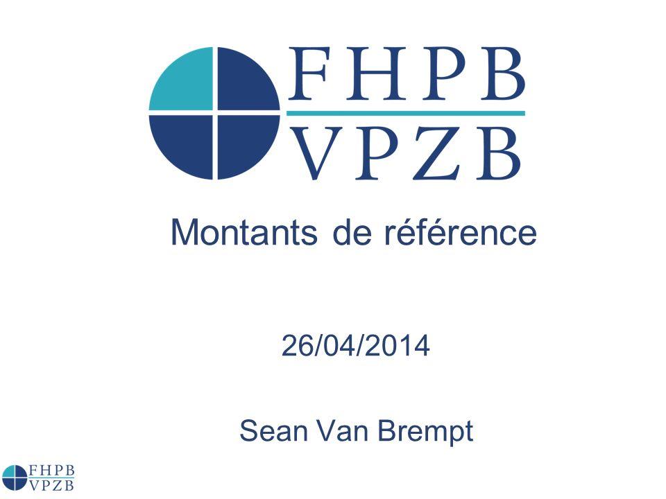 Montants de référence 26/04/2014 Sean Van Brempt