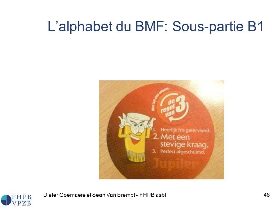 Dieter Goemaere et Sean Van Brempt - FHPB asbl48 Lalphabet du BMF: Sous-partie B1