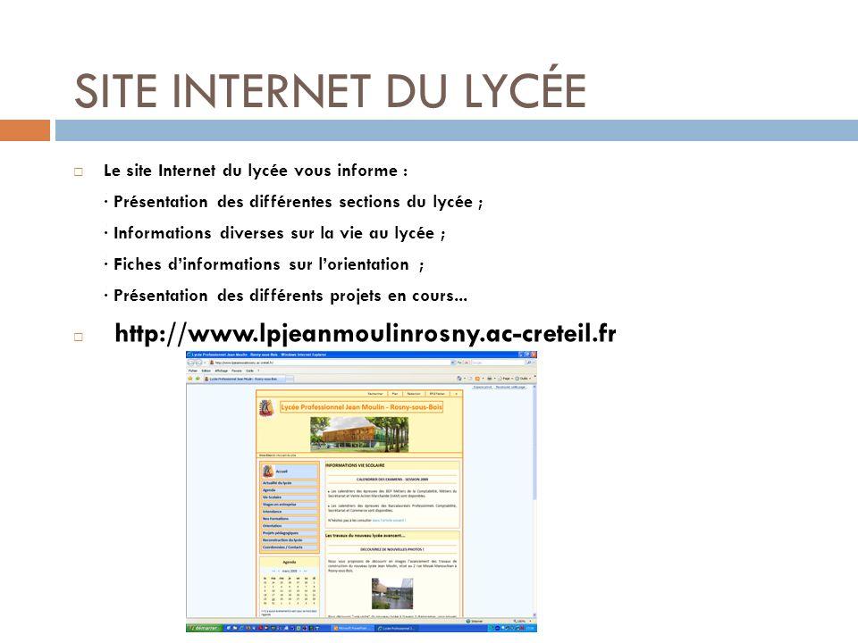 SITE INTERNET DU LYCÉE Le site Internet du lycée vous informe : · Présentation des différentes sections du lycée ; · Informations diverses sur la vie