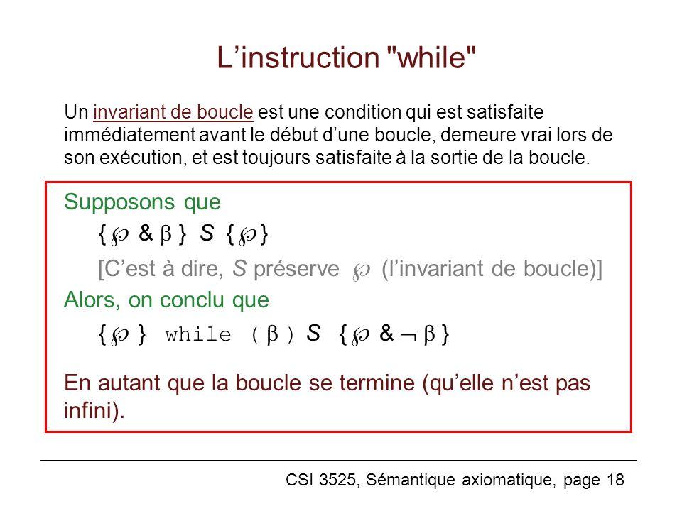 CSI 3525, Sémantique axiomatique, page 18 Linstruction