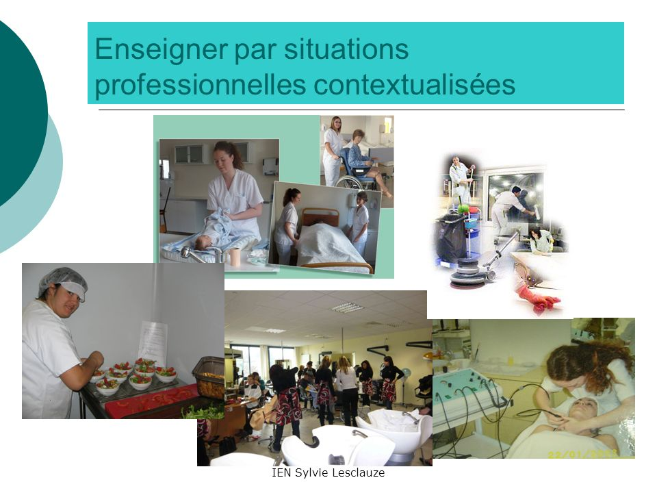 IEN Sylvie Lesclauze Enseigner par situations professionnelles contextualisées