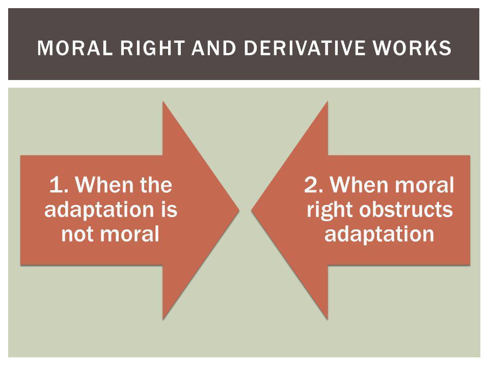 1.Quand ladaptation nest pas morale 2.