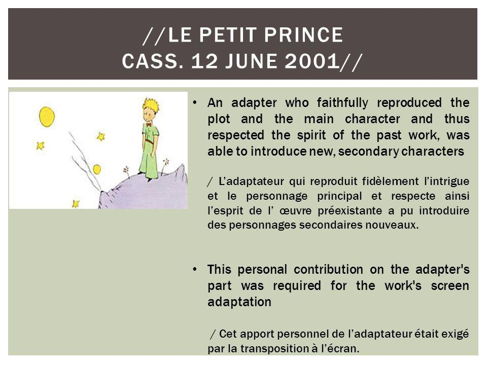 //LE PETIT PRINCE CASS. 12 JUNE 2001// An adapter who faithfully reproduced the plot and the main character and thus respected the spirit of the past
