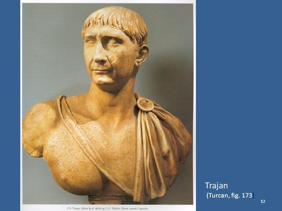 12 Trajan (Turcan, fig. 173)