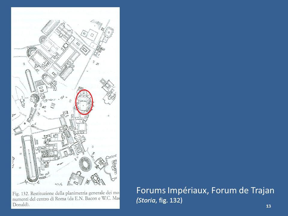 13 Forums Impériaux, Forum de Trajan (Storia, fig. 132)