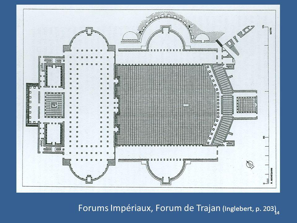 14 Forums Impériaux, Forum de Trajan (Inglebert, p. 203)