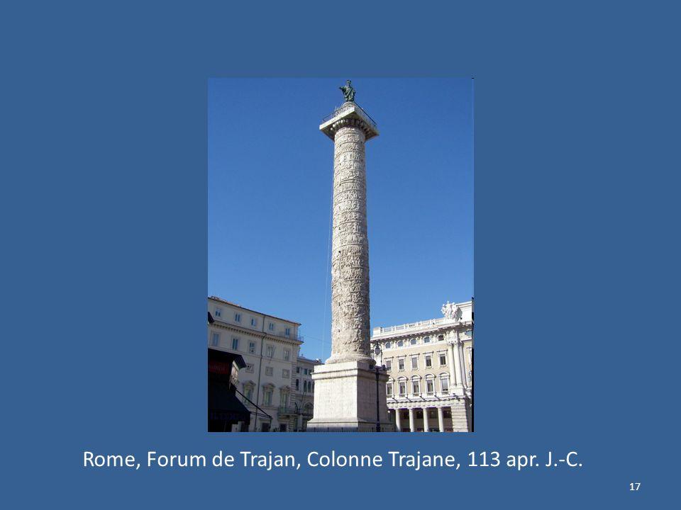 17 Rome, Forum de Trajan, Colonne Trajane, 113 apr. J.-C.